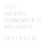 The Digital Humanities Institute | Sheffield